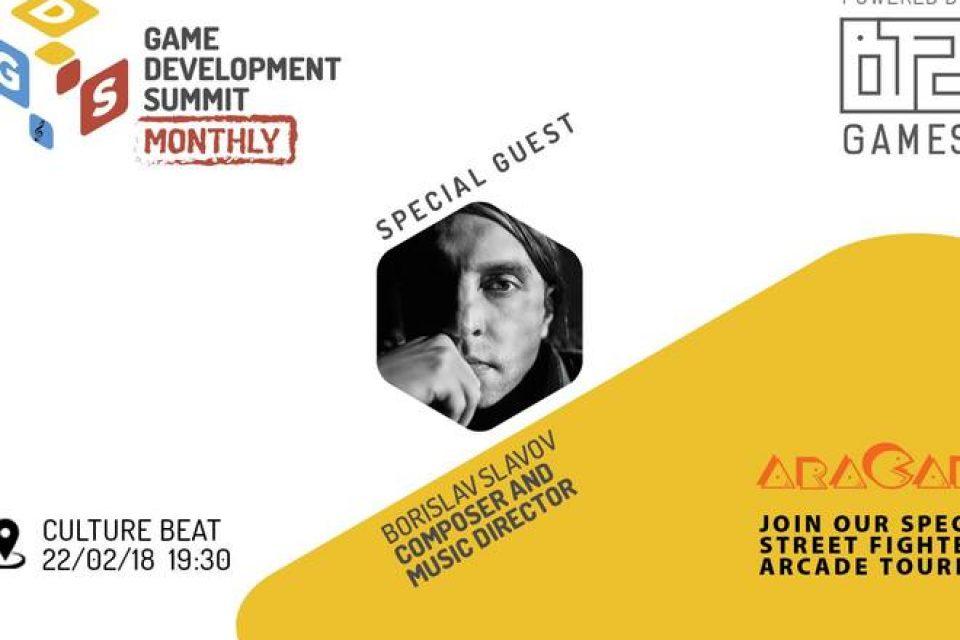 Специален гост на Game Dev Summit Monthly #4 ще бъдe композиторът Борислав Славов